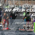 SUP for a Good Cause – A.V SUP River Race Saturday 27th July 2013